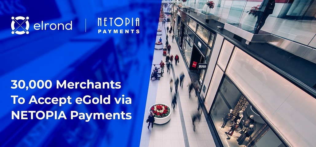 30,000 merchants to accept direct eGold payments via NETOPIA